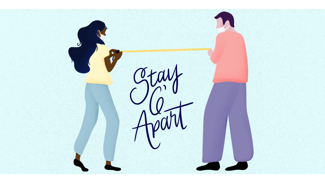 "illustration of two people holding measuring tape between them with the words ""stay 6 feet apart"""